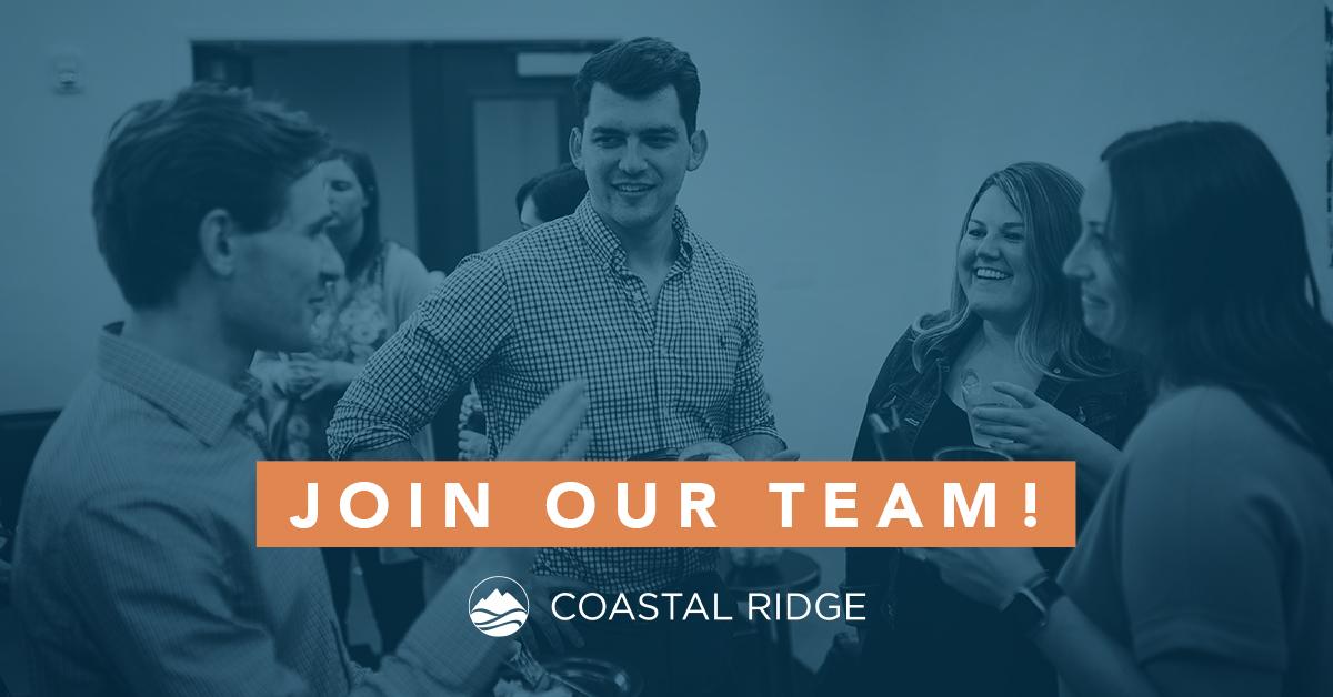 Now Hiring: Coastal Ridge Real Estate